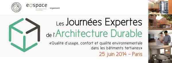 Journées Expertes de l'Architecture Durable - Juin 2014